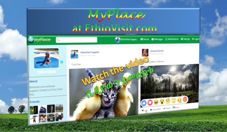 MyPlace at EthioVisit.com - The Best Social Networking Site